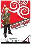 True Life (Legends of Tye Series), Vol. 1: Fate Calls by R J Tolson (Paperback / softback, 2015)