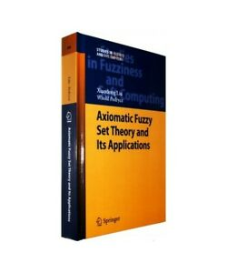 Xiaodong-Liu-Witold-Pedrycz-034-Axiomatic-Fuzzy-Set-Theory-and-Its-Applications-034