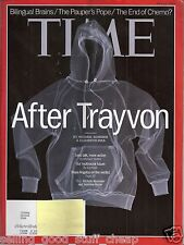 TIME MAGAZINE July 29 2013 After Trayvon Martin Bilingual brains Paupers Pope