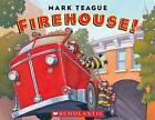 Firehouse! by Mark Teague (Board book, 2013)