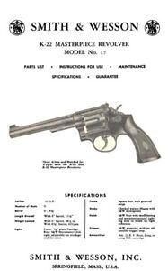 Smith & Wesson K-22 Masterpiece Revolver M no.17 Manual