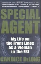 Special Agent: My Life on the Front Lines as a Wom