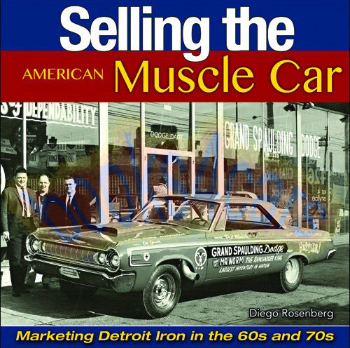 MUSCLE CAR BOOK SELLING THE ROSENBERG