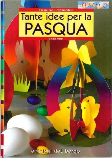 """PASQUA - Manuale """"Tante idee per la Pasqua"""""""