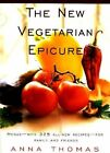 The New Vegetarian Epicure: Menus for Family and Friends by Anna Thomas (Paperback, 1997)