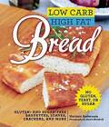 Low Carb High Fat Bread: Gluten- and Sugar-Free Baguettes, Loaves, Crackers, and More by Mariann Andersson (Hardback, 2015)