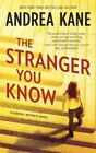 The Stranger You Know by Andrea Kane (Paperback / softback, 2014)