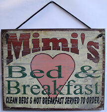 Mimi s Sign Bed Breakfast Grandmother House Grandparent Family Clean Hot Served