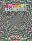Optische Illusionen (2015, Gebundene Ausgabe)
