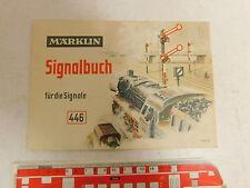 As423-0, 5# Märklin/MARKLIN SEGNALE libro 446/99: segnale principale + oltrepassava etc