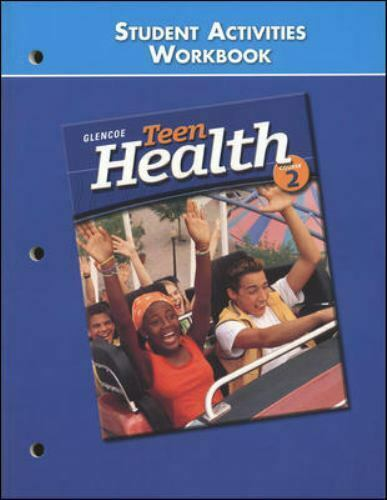 Teen Health Course 2, Student Materials, Student Activities