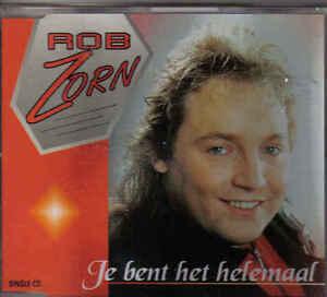 Rob-Zorn-Je-Bent-Het-Helemaal-cd-maxi-single