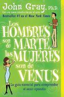 Los Hombres Son De Marte, Las Mujeres Son De Venus (spanish Edition) John Gray