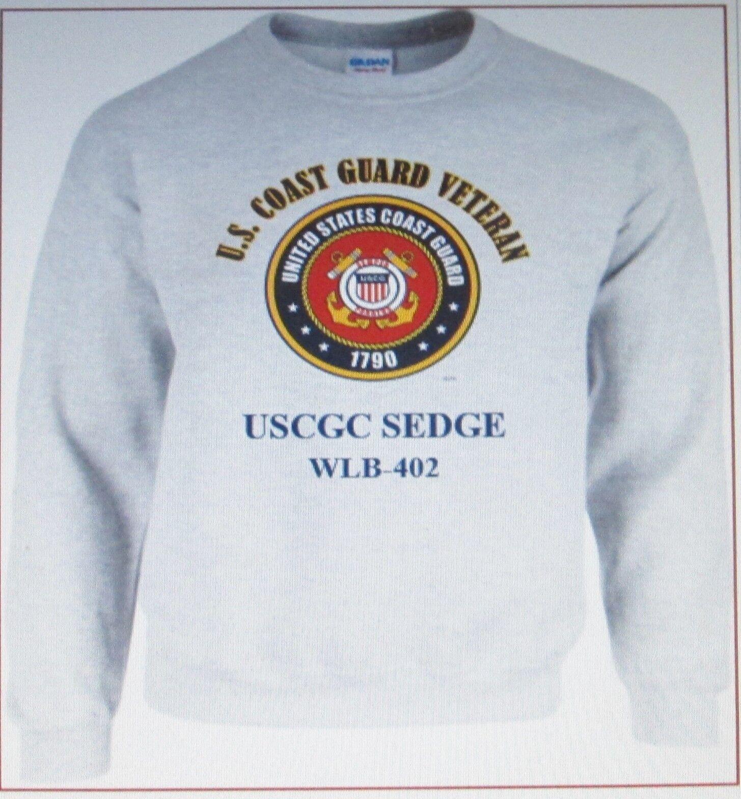 USCGC SEDGE  WLB-402  COAST GUARD VETERAN SWEATSHIRT
