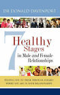 7 Healthy Stages in Male and Female Relationships by Donald Davenport (Paperback / softback, 2008)