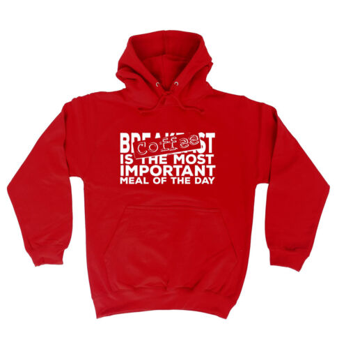 Coffee Most Important Meal HOODIE hoody birthday gift caffeine addict funny