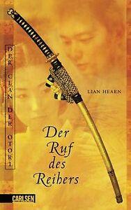 Der-Clan-der-Otori-Band-4-Der-Ruf-des-Reihers-BD-4-vo-Buch-Zustand-gut