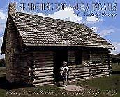 Searching for Laura Ingalls : A Reader's Journey by Lasky, Kathryn -ExLibrary