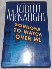 Someone to Watch over Me by Judith McNaught 2003 HD/DJ, 1st Edition, 1st Prin