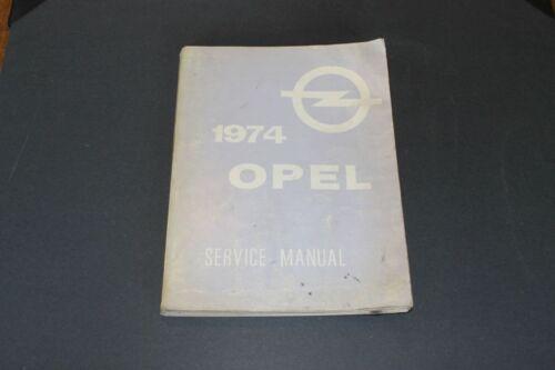 1974 Opel Factory Service Manual.