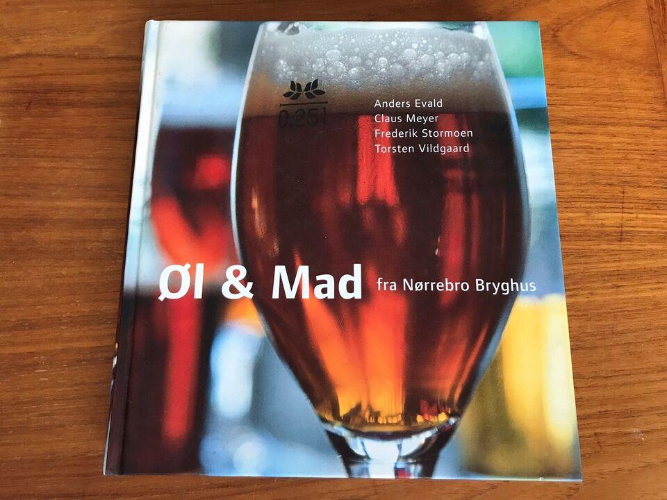Øl & mad fra Nørrebro Bryghus, Anders Evald, Claus Meyer mfl