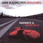 Highways & Dancehalls by Eddie Blazonczyk (CD, Oct-2004, Bel-Aire Records)