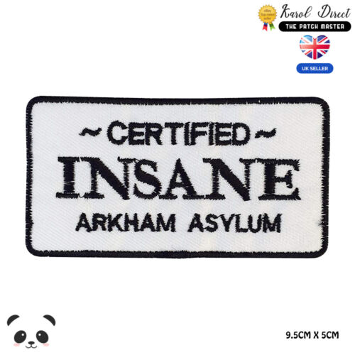 Certified Insane Batman Embroidered Iron On Sew On PatchBadge For Clothes etc