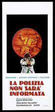 LA POLIZIA NON SARA' INFORMATA LOCANDINA FILM POLIZIESCO 1975 LE RICAIN AFFICHE