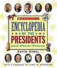 Scholastic Encyclopedia of the Presidents and Their Times by David Rubel (Hardback, 2013)