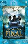El Oscuro Final by John Stephens (Paperback / softback, 2015)