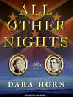 All Other Nights: A Novel by Dara Horn (CD-Audio, 2009)