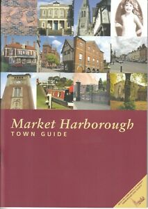 MARKET-HARBOROUGH-2009-Town-Guide-history-illustrations-map-Leicestershire