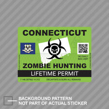 Zombie Connecticut State Hunting Permit Sticker Decal Vinyl Ct