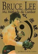 BRUCE LEE : MA METHODE DE COMBAT - KUNG-FU - ARTS MARTIAUX - BUDO EDITIONS