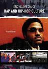 Encyclopedia of Rap and Hip-Hop Culture by Yvonne Bynoe (Hardback, 2005)