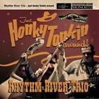 Just Honky Tonkin Around! von Rhythm River Trio (2014)