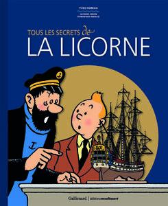 Herge-Tintin-Tous-les-secrets-de-la-Licorne-J-Hiron-Y-Horeau-D-Maricq