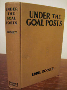 UNDER-THE-GOAL-POSTS-Eddie-Dooley-CLASSIC-Grosset-Edition-SPORTS-Football
