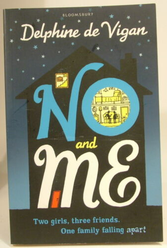 1 of 1 - Delphine de Vigan - No and Me - PB
