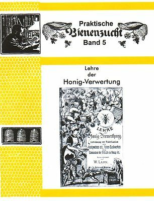 Quality 2017 Superior Lehre Der Honig-verwertung Honigverwertung Met Honigkuchen Einmachen 1889 In