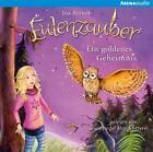 Eulenzauber 01. Ein goldenes Geheimnis von Ina Brandt (2015)