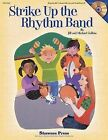 Strike Up the Rhythm Band by Shawnee Press (TN) (Mixed media product, 2001)