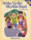Strike Up the Rhythm Band by Shawnee Press (TN) (Mixed media product, 2001)