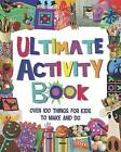 The Ultimate Craft Book for Kids by Parragon (Hardback, 2011)