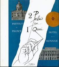 """L'INSTITUT ET LA MONNAIE. Deux palais sur un quai """" Paris et son Patrimoine """" -B"""