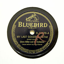 "GLENN MILLER & HIS ORCHESTRA ""My Last Goodbye"" BLUEBIRD B-10229 [78 RPM]"
