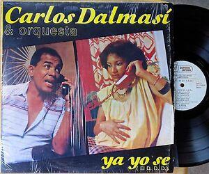 LATIN-LP-CARLOS-DALMAS-amp-ORQUESTRA-Ya-Yo-Se-El-D-D-D-SONIDO-LATINO-SLP5030