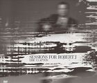 Sessions for Robert J. [Digipak] by Eric Clapton (CD, Dec-2004, 2 Discs, Warner Bros.)