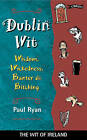 Dublin Wit: Echoes of Moore Street [Wst] by Paul Ryan (Paperback, 1986)