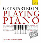 Get Started in Playing Piano: Teach Yourself by Gillian Shepheard (Paperback, 2014)